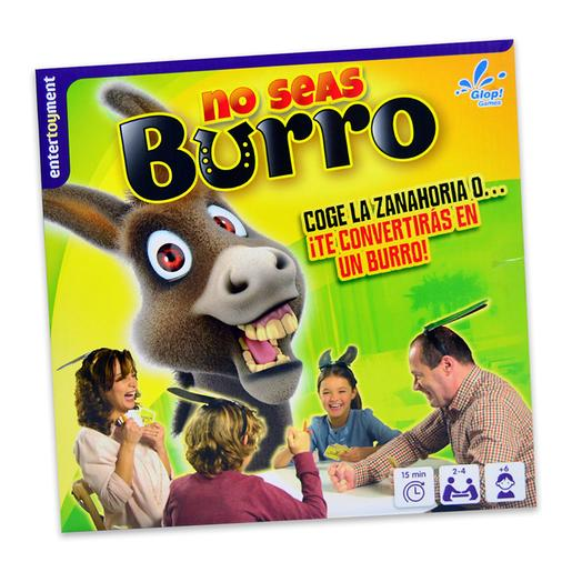 No Seas Burro